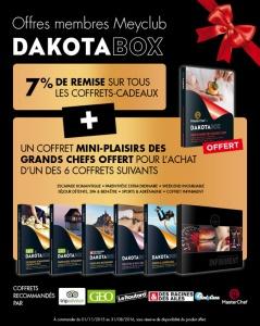 Offre speciale sur Dakota Box